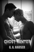 Ghost Hunter by G. A. Hauser