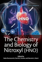 The Chemistry and Biology of Nitroxyl (HNO) by Fabio Doctorovich