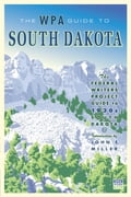 The WPA Guide to South Dakota 99b2cf67-db99-4e42-abdb-ab5616d54525
