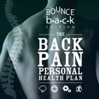 The Back Pain Personal Health Plan: Bounce Back Edition by Wisbey-Roth