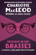 Trouble in the Brasses by Charlotte MacLeod