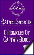 Chronicles of Captain Blood by Rafael Sabatini