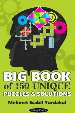 Big Book of 150 Unique Puzzles & Solutions