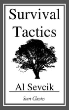 Survival Tactics by Al Sevcik