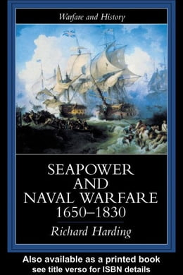 Book Seapower And Naval Warfare, 1650-1830 by Harding, Richard