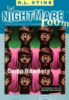 The Nightmare Room #9: Camp Nowhere by R.L. Stine