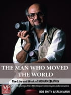 The Man Who Moved the World by Bob Smith