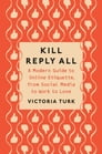 Kill Reply All Cover Image