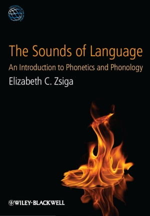 The Sounds of Language An Introduction to Phonetics and Phonology