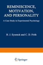 Reminiscence, Motivation, and Personality: A Case Study in Experimental Psychology