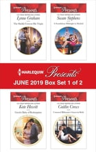 Harlequin Presents - June 2019 - Box Set 1 of 2: The Sheikh Crowns His Virgin\Greek's Nine-Month Redemption\A Scandalous Midnight in Madrid\Untamed B by Lynne Graham