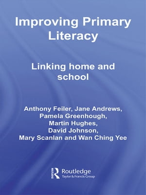 Improving Primary Literacy Linking Home and School