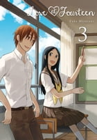 Love at Fourteen, Vol. 3 by Fuka Mizutani