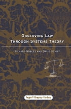 Observing Law through Systems Theory by Professor Richard Nobles