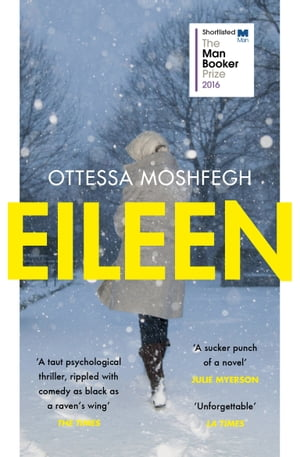 Eileen Shortlisted for the Man Booker Prize 2016