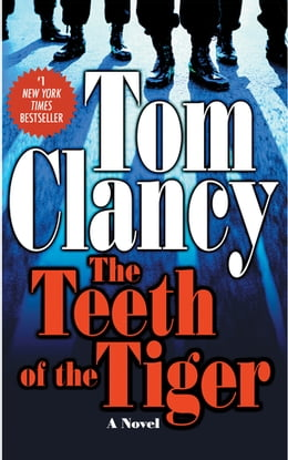 Book The Teeth Of The Tiger by Tom Clancy