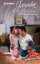 Sentimientos intensos by Leigh Michaels