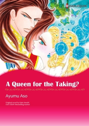 A QUEEN FOR THE TAKING?: Harlequin Comics