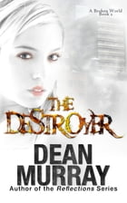 The Destroyer by Dean Murray