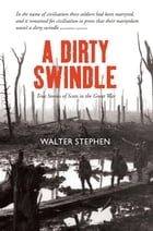 A Dirty Swindle by Walter Stephen