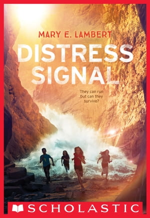Distress Signal by Mary E. Lambert