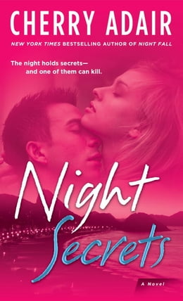 Book Night Secrets: A Novel by Cherry Adair