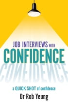 Confidence: Transform the way you feel so you can achieve the things you want by Dr Rob Yeung