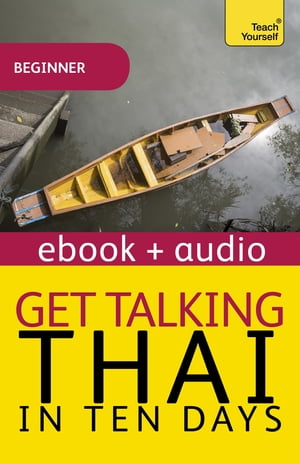 Get Talking Thai in Ten Days Beginner Audio Course Enhanced Edition
