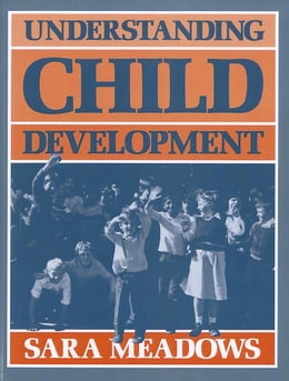 Book Understanding Child Development by Meadows, Sara