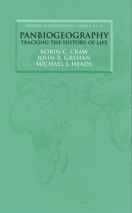 Book Panbiogeography: Tracking the History of Life by Robin C. Craw