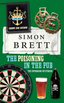 Book The Poisoning in the Pub: The Fethering Mysteries by Simon Brett