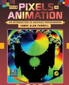 From Pixels to Animation: An Introduction to Graphics Programming