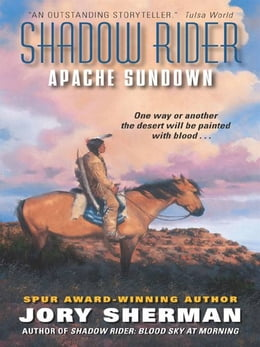 Book Shadow Rider: Apache Sundown by Jory Sherman