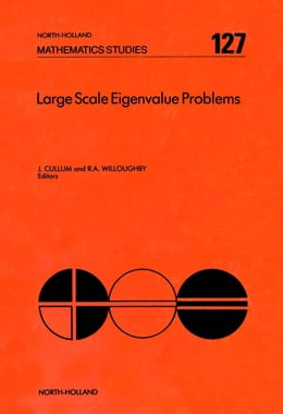 Book Large Scale Eigenvalue Problems by Cullum, J.