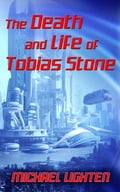 The Death and Life of Tobias Stone 8381e708-2bc1-4cff-9bb1-77e9cf202623