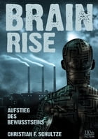 Brainrise by Christian F. Schultze