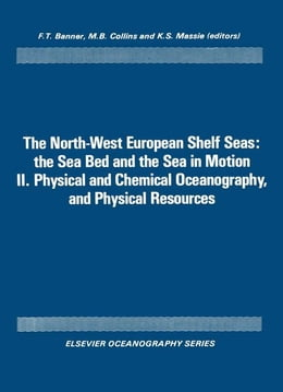 Book Physical and Chemical Oceanography, and Physical Resources by Banner, F.T.