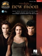The Twilight Saga - New Moon: Music from the Motion Picture Score Piano Play-Along, Vol. 94 by Alexandre Desplat