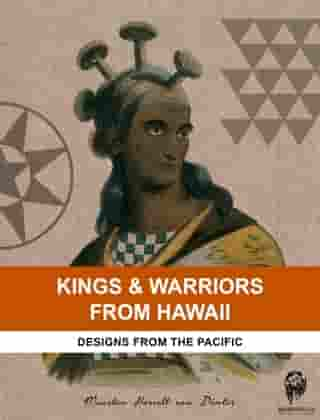 Kings & Warriors from Hawaii: Designs from the Pacific