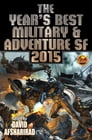 The Year's Best Military & Adventure SF 2015 Cover Image