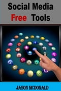 social media free tools 2016 edition social media marketing tools to turbocharge your brand for free on facebook linkedin twitter youtube every other network known to man Social Media Free Tools: 2016 Edition   Social Media Marketing Tools to Turbocharge Your Brand for Free on Facebook, LinkedIn, Twitter, YouTube & Every Other Network Known to Man