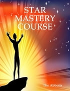 Star Mastery Course by The Abbotts