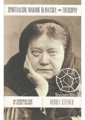 Spiritualism,  Madame Blavatsky and Theosophy