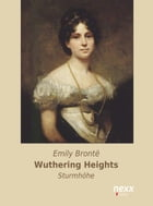 Wuthering Heights: Sturmhöhe by Emily Brontë