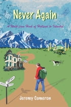Never Again: A Walk from Hook of Holland to Istanbul by Jeremy Cameron