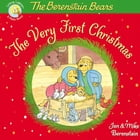 The Berenstain Bears, The Very First Christmas by Jan & Mike Berenstain