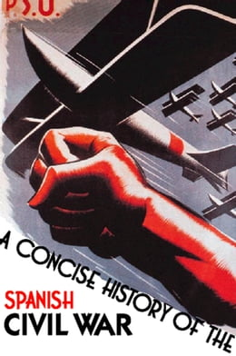 Book A Concise History of the Spanish Civil War by Paul Preston
