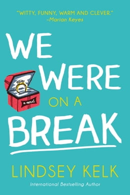 Book We Were On a Break by Lindsey Kelk