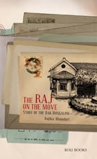 The Raj on the Move by Rajika Bhandari