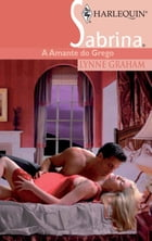 A amante do grego by LYNNE GRAHAM